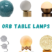 Orb Table Lamps
