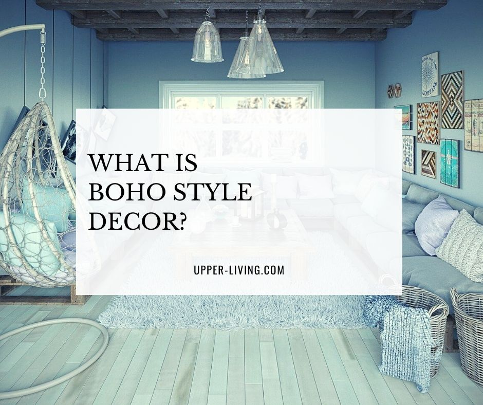 What is Boho Style Decor?