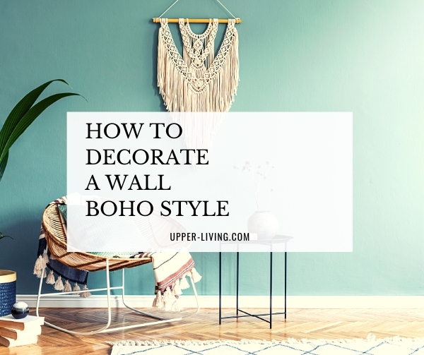 How to decorate a wall boho style
